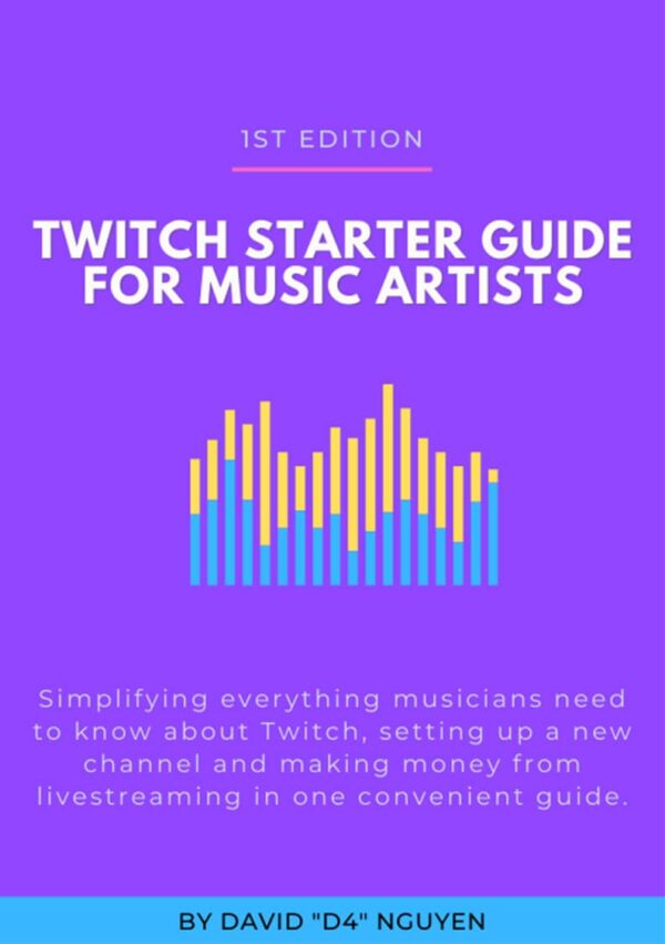 Twitch Starter Guide for Music Artists